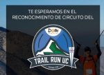 CDUC te invita a conocer el circuito del Trail Run UC 2019