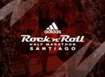 Siguen abiertas las inscripciones para la nueva fecha del adidas Rock 'n' Roll Half Marathon Santiago 2020