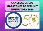 Cancelados los Maratones de Berlín y Nueva York 2020