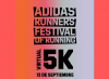 Tremendo 1er adidas Runners Festival of Running 5K Virtual!