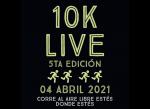 Estás a tiempo de inscribirte en la 5ta edición de los 10K Live!!
