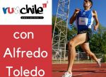 #RunchileTV con el atleta Alfredo Toledo